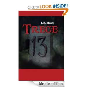 Trece (Spanish Edition): L.B. Moore:  Kindle Store