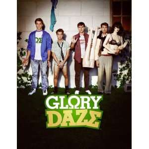 Glory Daze Poster TV 11 x 17 Inches   28cm x 44cm Kelly Blatz