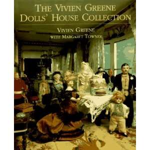 Vivien Greene Dolls House Collection (9780879516321) Vivien Greene