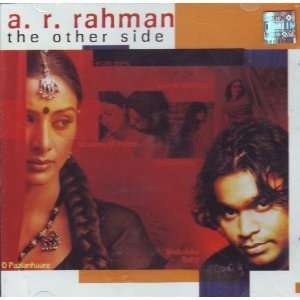 A. R. Rahman The Other Side (Oscar winner for Slumdog
