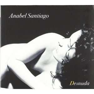 Desnuda: Anabel Santiago: Music