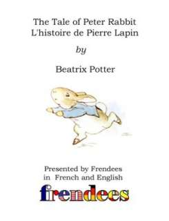 The Tale of Peter Rabbit Presented By Frendees Dual Language English