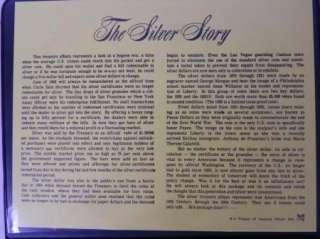 The Silver Story, Silver Certificate, Morgan & Peace Dollars, Granules