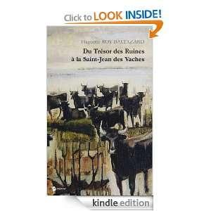 Du trésor des ruines à la Saint Jean des vaches: Nouvelles (French