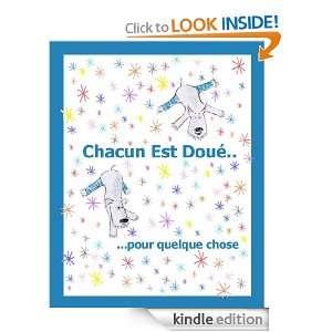 Chacun Est Doué Pour Quelque Chose (Un livre illustré pour enfant