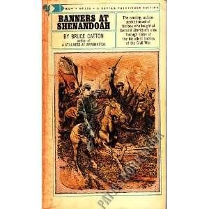Banners at Shenandoah (A Bantam Pathfinder Edition) Bruce