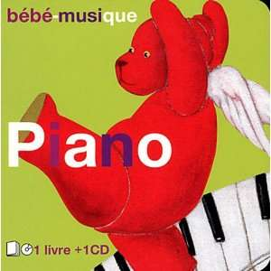 Bebe musique piano (1CD audio) (9782362850196): Collectif: Books