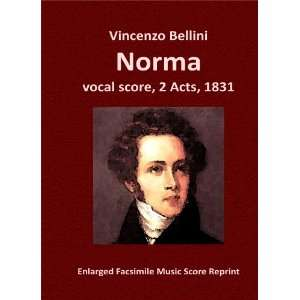 1831) Enlarged Facsimile Music Score Reprint: Vincenzo Bellini: Books