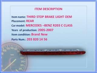 Mercedes Benz W203 C Class Third Stop brake Light OEM