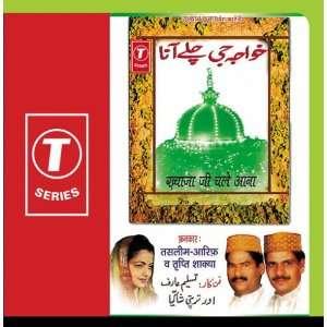 Khwaja Jee Chale Aana: Tasleem Aarif: Music
