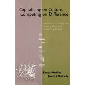 ): Finbarr Bradley, James J. Kennelly, Dermot Desmond: Books