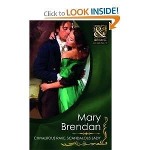 , Scandalous Lady (Historical) (9780263876031): Mary Brendan: Books