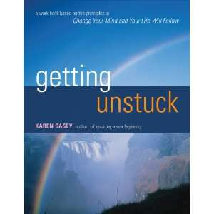 Getting Unstuck (9781573245487) Karen Casey Books