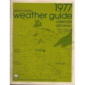 1977 WCCO Weather Guide, Calendar and Almanac Bruce Watson