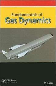 of Gas Dynamics, (1420074490), V. Babu, Textbooks