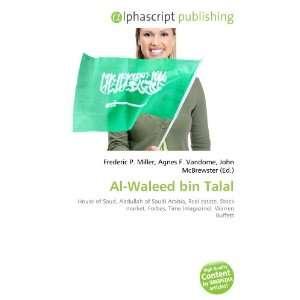 Al Waleed bin Talal (9786132830999): Books