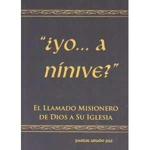 de Dios a Su Iglesia (9781928980520): Pastor Amado Paz: Books