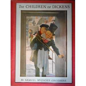 of Dickens Samuel McChord Crothers, Jessie Willcox Smith Books