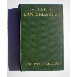The Law Breakers: Ridgewell Cullum: Books