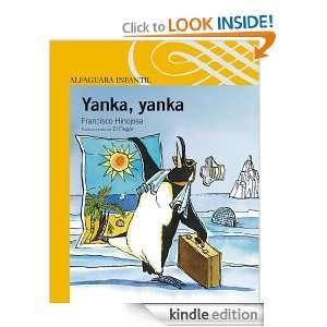 Yanka, yanka (Alfaguara Infantil) (Spanish Edition) Francisco