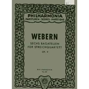 für Streichquartett  Partitur, etc: Anton von Webern: Books