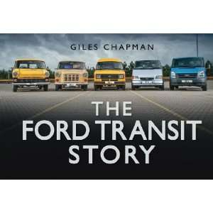 The Ford Transit Story (Story series) (9780752462837
