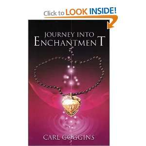 Journey to Enchantment (9781600022722) Carl Goggins Books