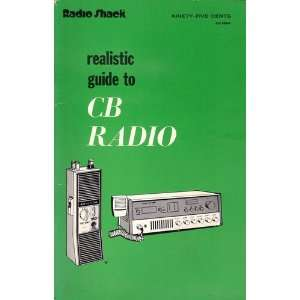 Realistic Guide To CB Radio David E. Hicks Books
