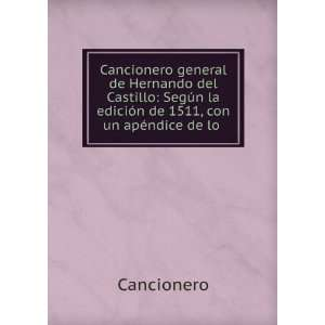 Cancionero general de Hernando del Castillo: Según la