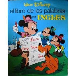 El Libro De Las Palabras En Ingles: Walt Disney: Books