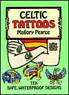 BARNES & NOBLE  Celtic Tattoos by Mallory Pearce, Dover Publications
