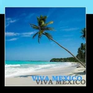 Viva Mexico Los Morros Los Canelos Los Emprasarios Music
