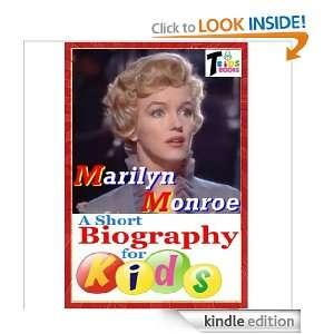 Marilyn Monroe   A Short Biography for Kids T. Kids Books