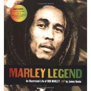 Legend An Illustrated Life of Bob Marley Author   Author  Books