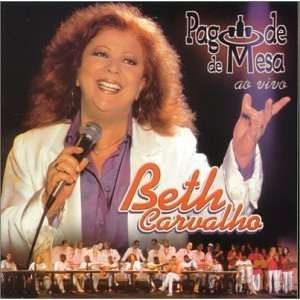 Pagode De Mesa Ao Vivo Beth Carvalho Music