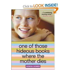 Books Where the Mother Dies (9781417695171): Sonya Sones: Books