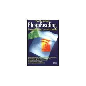Photo Reading (Spanish Edition) (9788479531294): Paul Scheele: Books
