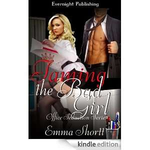 the Bad Girl (Office Seduction): Emma Shortt:  Kindle Store