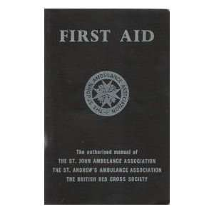 , the Authorised Manual of the St.John Ambulance Association the St