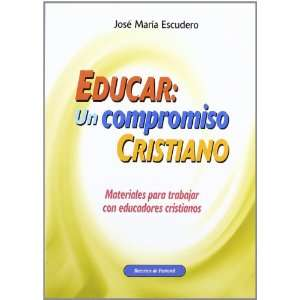(Spanish Edition) (9788498421583) Jose Maria Escudero Books