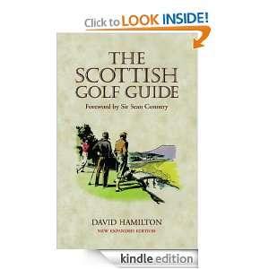 The Scottish Golf Guide David Hamilton  Kindle Store