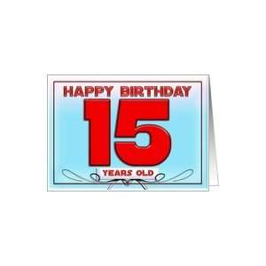 Happy Birthday 15 years old Card: Toys & Games