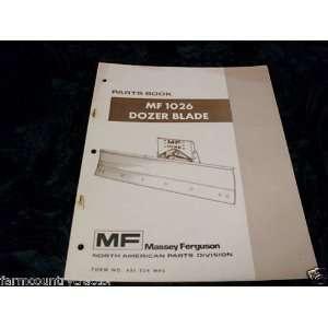 Massey Ferguson 1026 Dozer Blade OEM Parts Manual Massey