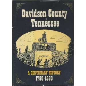History of Davidson County, Tennessee, With Illustrations