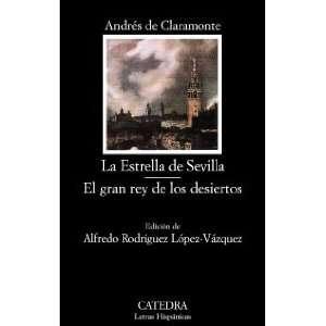 La estrella de Sevilla & El gran rey de los desiertos