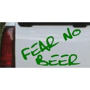 Fear No Beer Funny Car Window Wall Laptop Decal Sticker    Dark Green
