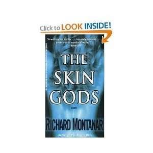 The Skin Gods   Richard Montanari   Scott Brick   Books on