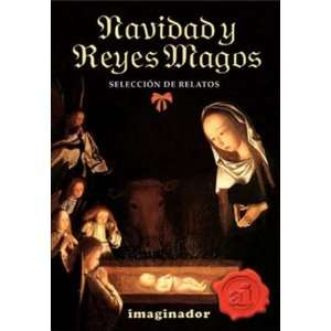 Navidad y reyes magos / Christmas and Three Wise Kings