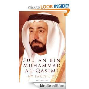 Early Lifer: Sultan bin Muhammad al Qasimi:  Kindle Store