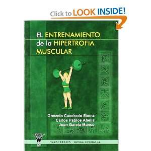 El Entrenamiento De La Hipertrofia Muscular (Spanish